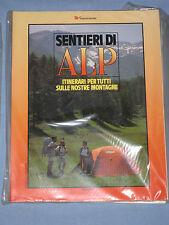 SENTIERI DI ALP itinerari per tutti sulle nostre montagne Luglio 1986 (K1)