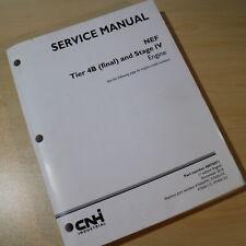 CUSTODIA CNH TIER 4B STAGE IV NEF Diesel Engine Repair Shop Service Manual