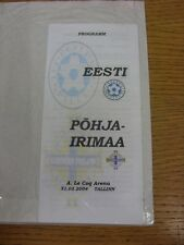 31/03/2004 Estonia v Northern Ireland  (Cheap Pirate Issue). We try and inspect