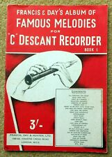 FAMOUS MELODIES For 'C' DESCANT RECORDER Book 1: 55 Pieces in 32 Pages 1954
