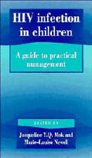 HIV Infection in Children: A Guide to Practical Management by