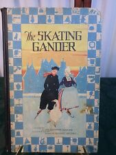 1927 Hardcover Book-The Skating Gander-Alice Cooper Bailey-Free Shipping