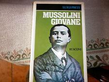 MUSSOLINI GIOVANE -RUSCONI -LUIGI PRETI -AUTOGRAFATO -1982 -1° EDIZIONE