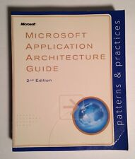 Microsoft® Application Architecture Guide by Microsoft Patterns and Practices