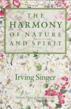 The Harmony of Nature and Spirit: Meaning in Life (Meaning of Life/Irving
