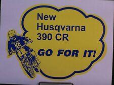 70s HUSQVARNA 390CR GO FOR IT DECAL VMX AHRMA MX PENTON KTM OSSA PUCH SACHS