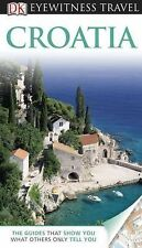 NEW - DK Eyewitness Travel Guide: Croatia by Zoppe, Leandro