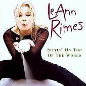 Sittin' on Top of the World by LeAnn Rimes (CD, May-1998, Curb)
