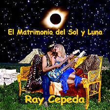 Cepeda, Ray : El Matrimonio Del Sol Y Luna CD