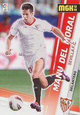 N°304 MANU DEL MORAL # SEVILLA.FC OFFICIAL TRADING CARD MGK PANINI LIGA 2013