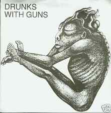 """drunks with guns drunks theme 7"""" limited to 1000"""