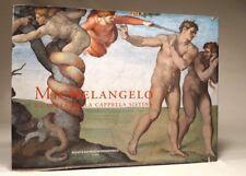 MICHELANGELO. LA VOLTA DELLA CAPPELLA SISTINA Loren Partridge SEI 1996