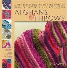 Afghans & Throws: A Step-by-Step Guide to Knit and Crochet Designs,-ExLibrary