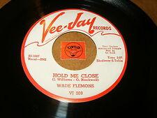 WADE FLEMONS - HOLD ME CLOSE - YOU'LL REMAIN FOREVER  / LISTEN - RNB POPCORN