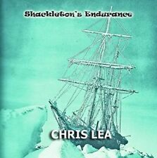 CHRIS LEA – SHACKLETON'S ENDURANCE (New & Sealed) CD