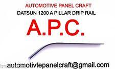 Datsun 1200 COUPE A Pillar Drip Rail