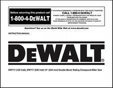 "Dewalt 10"" Double Bevel Compound Miter Saw Instruction Manual Model No. DW717"