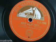 78rpm RICHARD CROOKS when you`re away / one alone