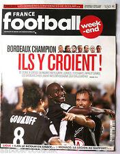 FRANCE FOOTBALL 13/02/2009; Bordeaux Champion ?/ Chelsea/ Ilan/ Monaco