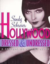 Hollywood Dressed and Undressed: A Century of Cinema Style-ExLibrary