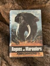 """""""ROGUES AND MARAUDERS,"""" AUTHORED BY JOHN DAWKINS, LMTD."""
