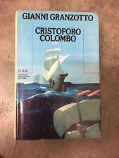 LIBRO CRISTOFORO COLOMBO GIANNI GRANZOTTO MONDADORI LE SCIE 1984 PRIMA EDIZIONE