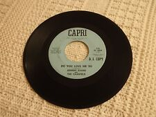 JOHNNY EVANS AND THE CHANTELS  DO YOU LOVE ME SO/DREAMING OF YOU  CAPRI 518
