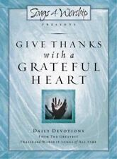 NEW - Give Thanks with a Grateful Heart: Songs4Worship Devotional