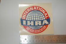 """VINTAGE DRAG STRIP DECAL """"International Hot Rod Association"""""""