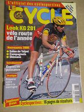 LE CYCLE N°268 : JUIN 1999 : LOOK KG 281 - SALON TAIPEI - GAGNEZ EN PUISSANCE