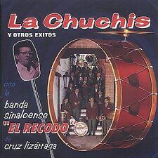 Banda Sinaloense el Recodo de Cruz Lizár : La Chuchis Y Otros Exitos CD