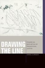 Drawing the Line: Toward an Aesthetics of Transitional Justice (Just Ideas) by