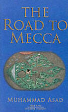 The Road to Mecca (Makkah)