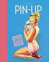 365 day-by-day pin-ups. Ediz. tedesca, inglese e francese...calendario perpetuo