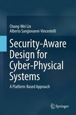 Security-Aware Design for Cyber-Physical Systems | 2017 | englisch | NEU