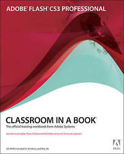Adobe Flash CS3 Professional Classroom in a Book, Adobe Creative Team, ., Used;
