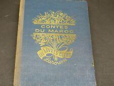 Contes Du Maroc - Scenes De La Vie Marocaine 1933