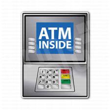 ATM Machine Inside Sign Sticker