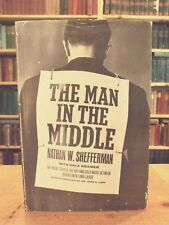 The Man In The Middle by Nathan W. Shefferman, 1961 First Edition