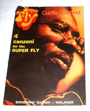 """SCORE MUSIC - SPARTITI """" 4 canzoni dal Film : SUPERFLY """" Curtis Mayfield """" 1973"""