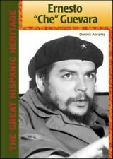 "Ernesto ""Che"" Guevara (The Great Hispanic Heritage)"