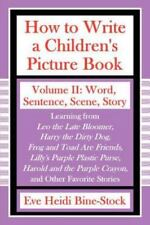 How to Write a Children's Picture Book Volume II : Learning from Leo the Late...
