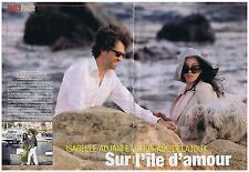 COUPURE DE PRESSE CLIPPING 2005 I.ADJANI-S.DELAJOUX sur l'île d'amour 2 pgs