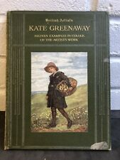 British Artists - Kate Greenaway. 16 Examples (colour plates 2 Missing) 1910