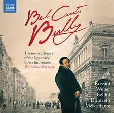 Bel Canto: Bully   Barbajas Legacy [Naxos: 8578237] [CD]