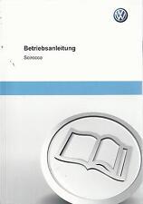 VW   SCIROCCO 3  Betriebsanleitung 2012 Bedienungsanleitung Handbuch Bordbuch BA