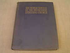 World Service of Methodist Episcopal Church 1923 Christian Missions History Book