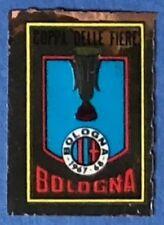 SCUDETTO CALCIATORI MIRA 1967/68 - RECUPERO/REMOVED - COPPA FIERE - BOLOGNA