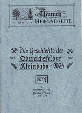 Hainich-Heimathefte,Aus der Geschichte der Oberreichsfelder Kleinbahn AG Teil 1