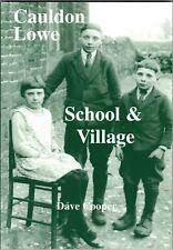 Cauldon Lowe School & Village by Dave Cooper (Paperback, 2011)